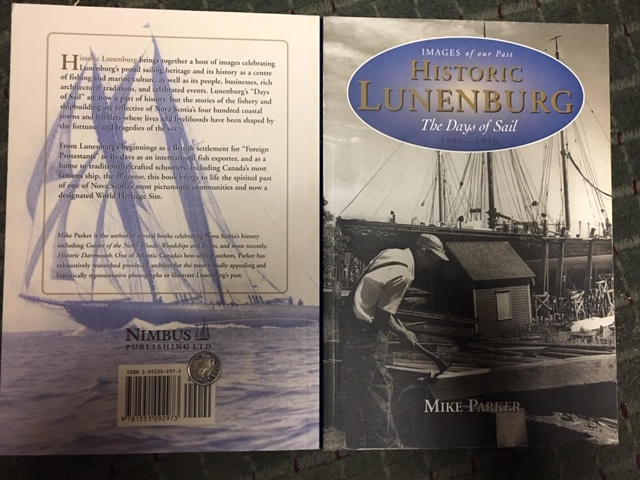 Image for Historic Lunenburg : The Days of Sail, 1880-1930.  First Edition, Signed