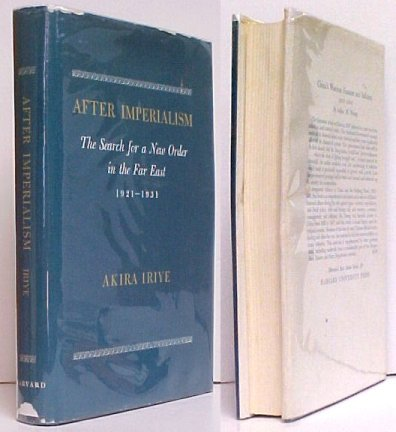 Image for After Imperialism : The Search for a New Order in the Far East 1921-1931.First Edition in dustjacket