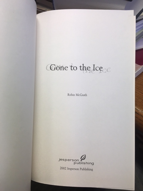 Image for Gone to the Ice. First Edition