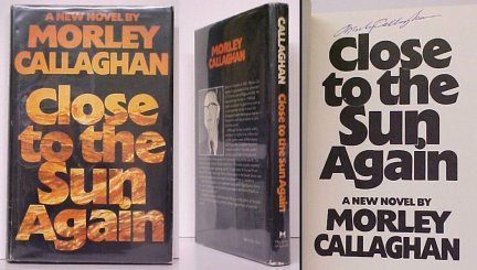 Image for Close to the Sun Again. First Edition in dustjacket, Signed