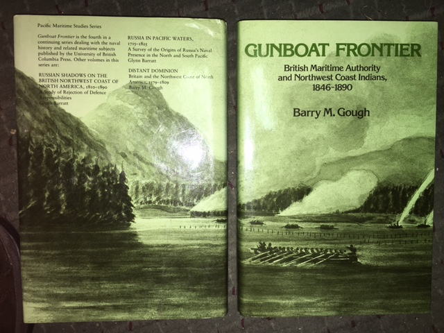Image for Gunboat Frontier :  British Maritime Authority and Northwest Coast Indians,1846-90.  First Edition in dustjacket