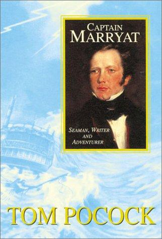 Image for Captain Marryat  : Seaman, Writer, and Adventurer.  First American Edition in dustjacket.