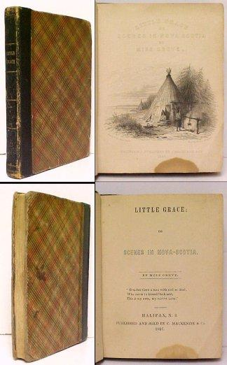 Image for Little Grace, or Scenes in Nova Scotia.  First Edition.