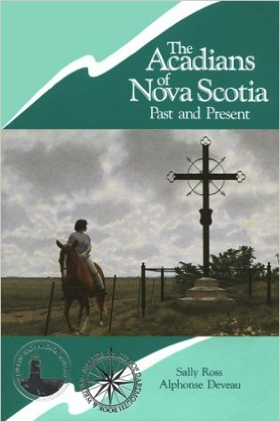 Image for Acadians of Nova Scotia : Past and Present. 4th printing