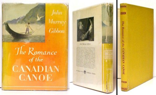 Image for Romance of the Canadian Canoe. First Edition in dustjacket.