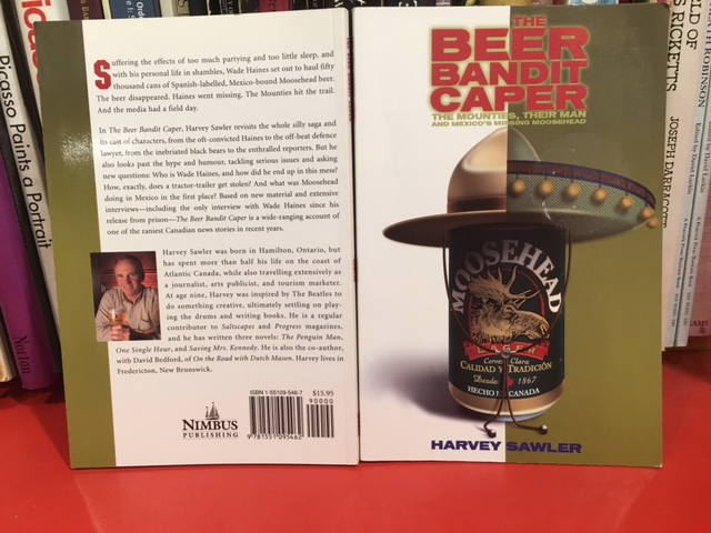 Image for Beer Bandit Caper : The Mounties, Their Man, and Mexico's Missing Moosehead.  First Edition