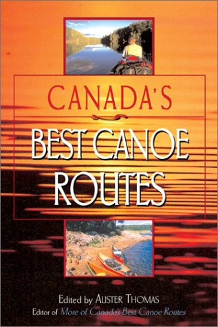 Image for Canada's Best Canoe Routes. First Edition