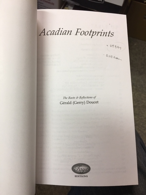 Image for Acadian Footprints : The Roots & Reflections of Gérald (Gerry) Doucet. First Edition