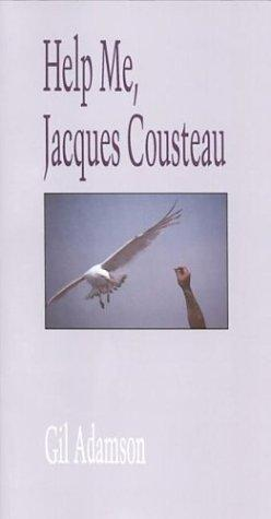 Image for Help Me, Jacques Cousteau.  pbk.