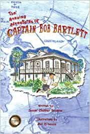 Image for The Amazing Adventures of Captain Bob Bartlett.  First Edition