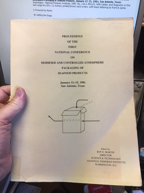 Image for Proceedings of the First National Conference on Modified and Controlled Atmosphere Packaging of Seafood Products, January 12-15, 1981, San Antonio, Texas