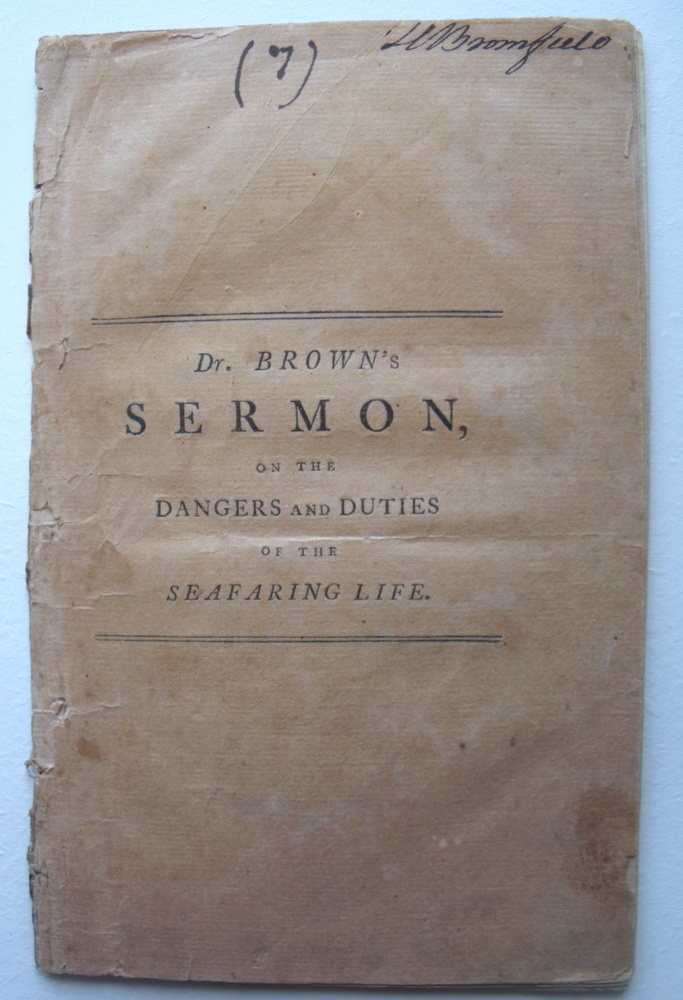 Image for Sermon on the Dangers and Duties of the Seafaring Life; Preached Before the Protestant Dissenting Congregation at Halifax