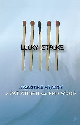 Image for Lucky Strike : A Maritime Mystery. First Edition,