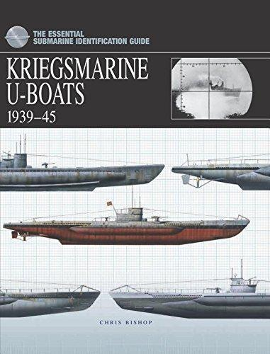 Image for Kriegsmarine U-Boats, 1939-45 : The Essential Submarine Identification Guide.  in dustjacket.