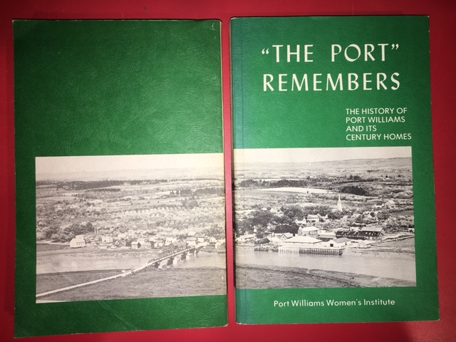 "Image for ""The Port"" Remembers : The History of Port Williams and Its Century Homes.  First Edition."