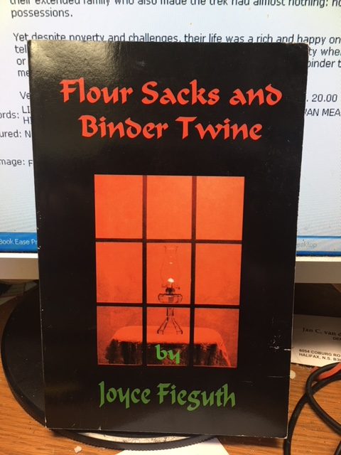 Image for Flour Sacks and Binder Twine.  First Edition, Signed
