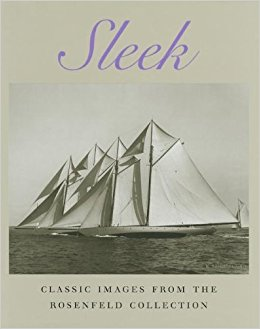 Image for Sleek: Classic Images from the Rosenfeld Colllection.  First Edition in dustjacket.