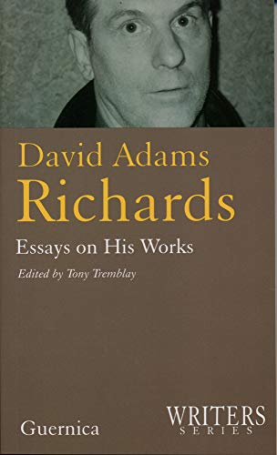 Image for David Adams Richards : Essays on His Works. First Edition