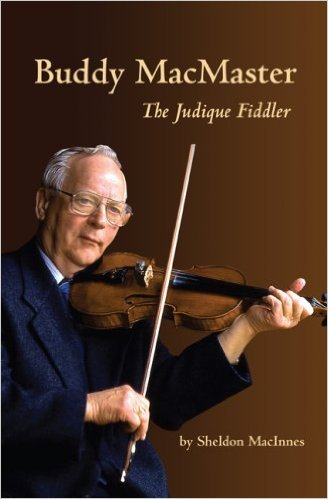 Image for Buddy MacMaster : The Judique Fiddler.  First Edition