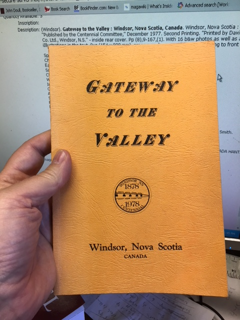 Image for Gateway to the Valley:: Windsor, Nova Scotia, Canada. Second Printing.