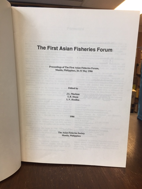 Image for The First Asian Fisheries Forum. Proceedings of The First Asian Fisheries Forum, Manila, Philippines, 26-31 May 1986.