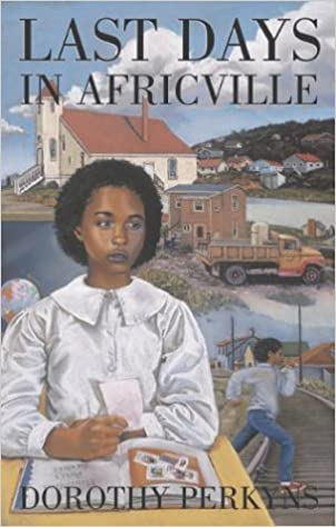 Image for Last Days in Africville.  First Edition, Signed.