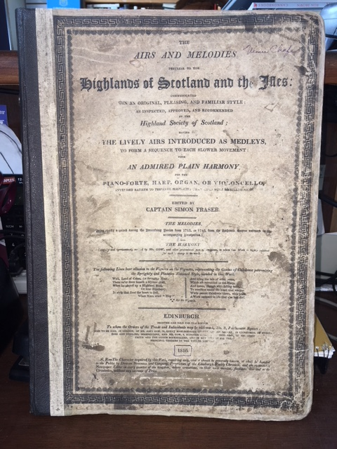Image for Airs and Melodies Peculiar to the Highlands of Scotland and the Isles : Communicated in an Original, Pleasing, and Familiar Style; as Inspected, Approved, and Recommended by the Highland Society of Scotland