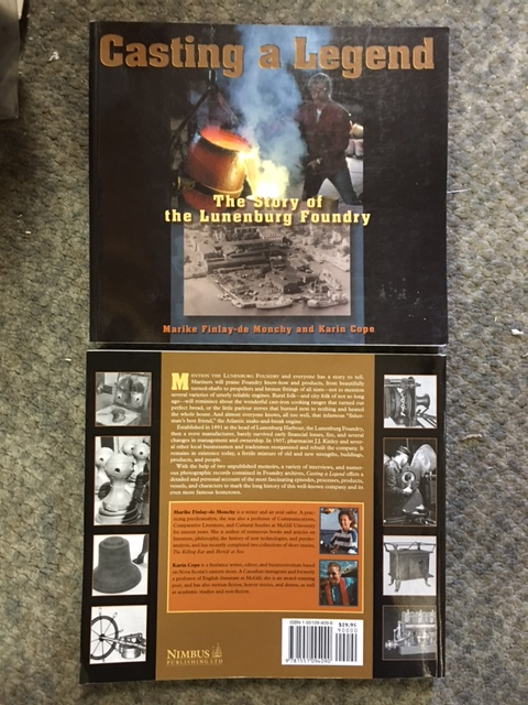 Image for Casting a Legend : The Story of the Lunenburg Foundry.  First Edition.