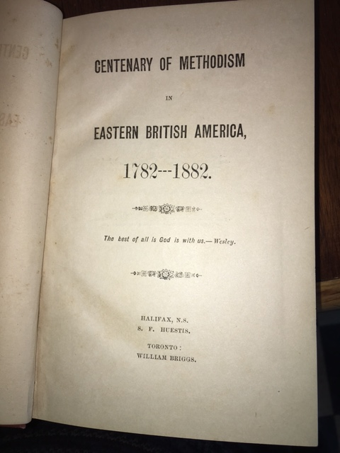 Image for Centenary of Methodism in Eastern British America, 1782-1882. First Edition