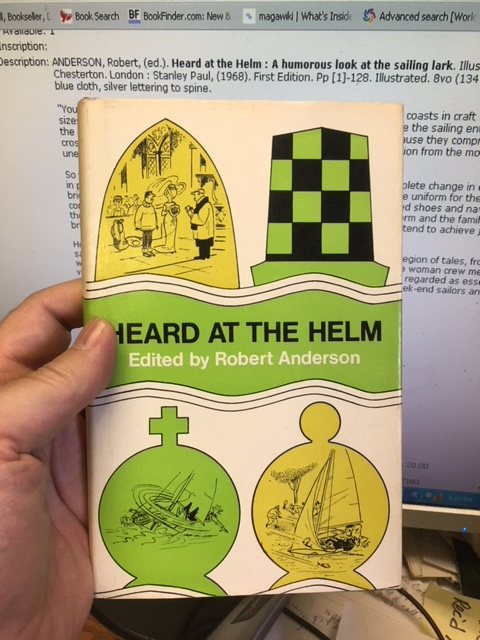 Image for Heard at the Helm : A Humorous Look at the Sailing Lark. First Edition in dustjacket