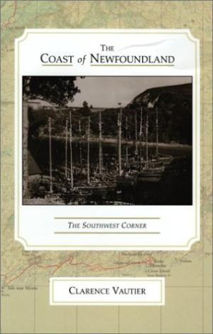 Image for The Coast of Newfoundland : The Southwest Corner.  First Edition.