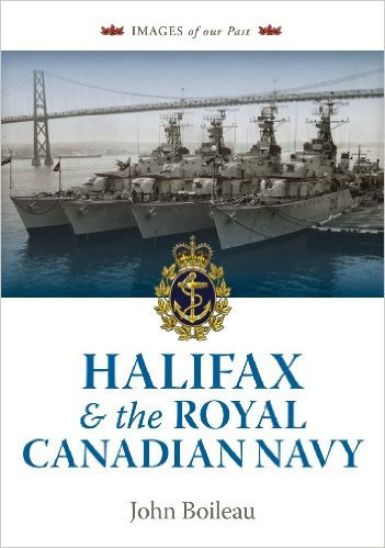Image for Halifax and the Royal Canadian Navy.  pbk.