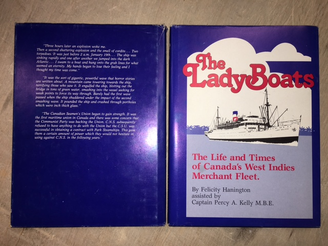 Image for The Lady Boats  : The Life and Times of Canada's West Indies Merchant Fleet. First Edition in dustjacket