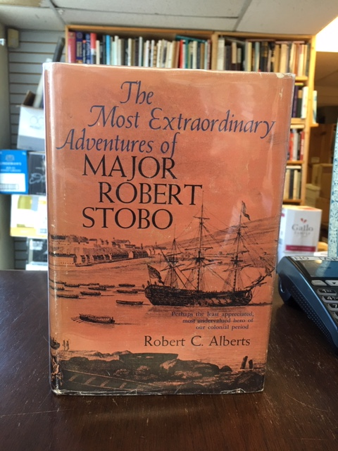 Image for Most Extraordinary Adventures of Major Robert Stobo.