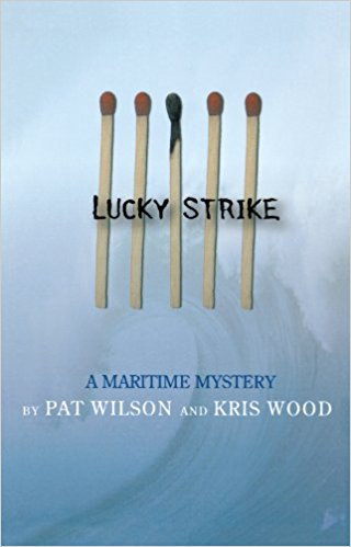 Image for Lucky Strike : A Maritime Mystery. First Edition, double-signed