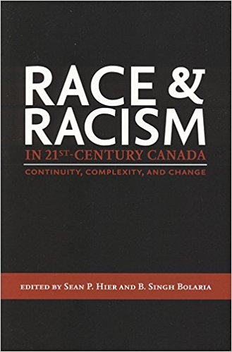 Image for Race and Racism in 21st-Century Canada : Continuity, Complexity, and Change.