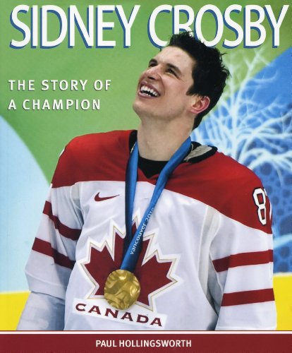 Image for Sidney Crosby : The Story of a Champion. First Edition