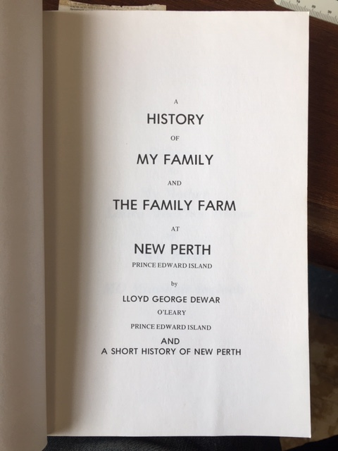 Image for A History of My Family and the Family Farm at New Perth, Prince Edward Island, and a Short History of New Perth.   Second Edition