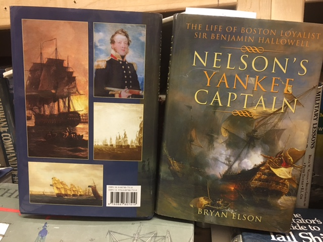 Image for Nelson's Yankee Captain : The Life of Boston Loyalist Sir Benjamin Hallowell. First Edition in dustjacket
