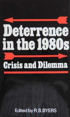 Image for Deterrence in the 1980s : Crisis and Dilemma.