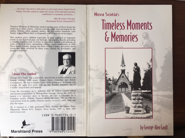 Image for Nova Scotia's Timeless Moments and Memories : Dramatic Times, Moments and Memories, Affecting and Changing the Lives of Many Nova Scotians, unfolding stories in a Collection of Verse.  First Edition