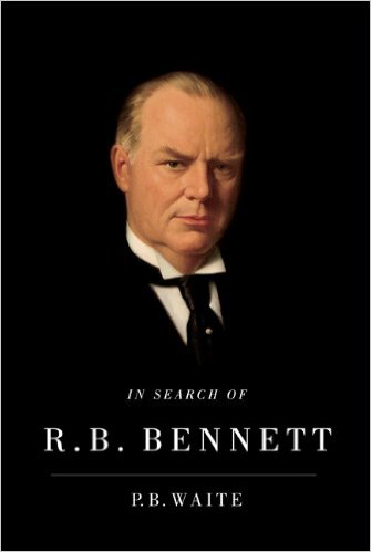 Image for In Search of R.B. Bennett. First Edition in dustjacket.
