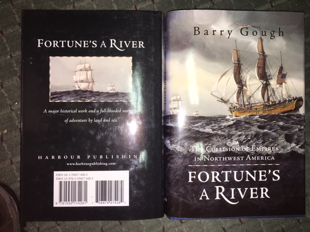 Image for Fortune's a River : The Collision of Empires in Northwest America. First Edition in dustjacket