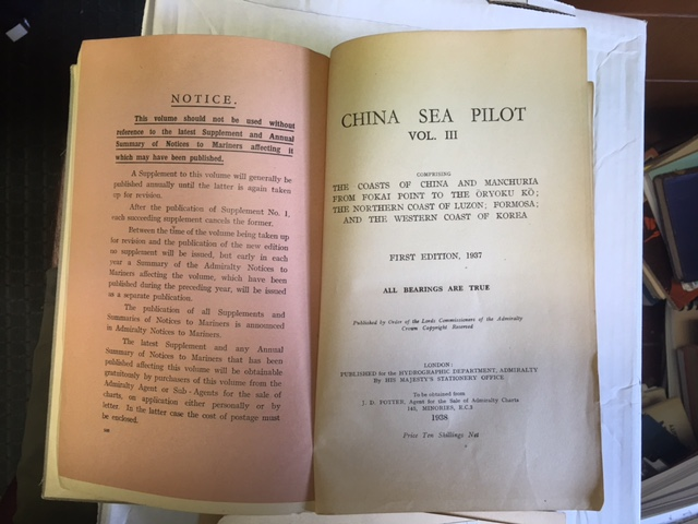 Image for China Sea Pilot. Vol. III. Comprising the Coasts of China and Manchuria from Fokai Point to the Oryoku Ko; the Northern Coast of Luzon; Formosa; and the Western Coast of Korea. First Edition, 1937