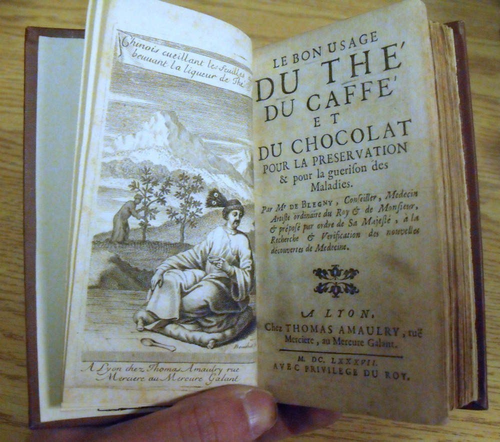 Image for Le Bon Usage du The, du Caffe, et du Chocolat, pour la Preservation & pour la guerison des Maladies